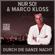 Durch die ganze Nacht - Nur So! & Marco Kloss