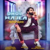 Dhol Wajea Single