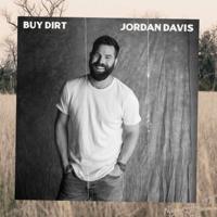 Album Buy Dirt (feat. Luke Bryan) - Jordan Davis