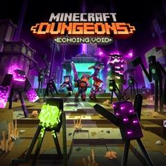 Minecraft Dungeons: Echoing Void (Original Game Soundtrack)