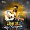 Jassi Gill - My Favourites