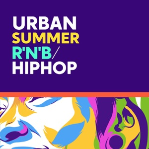 Urban Summer: R'N'B/Hip Hop