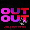 out-out-feat-charli-xcx-saweetie-joel-corry-vip-mix-single