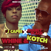 Whine & Kotch J Capri & Charly Black