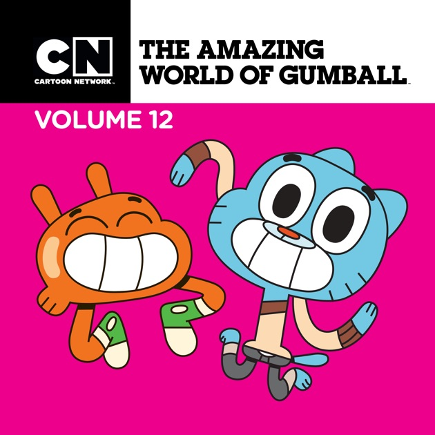 The Amazing World Of Gumball Vol 12 On ITunes