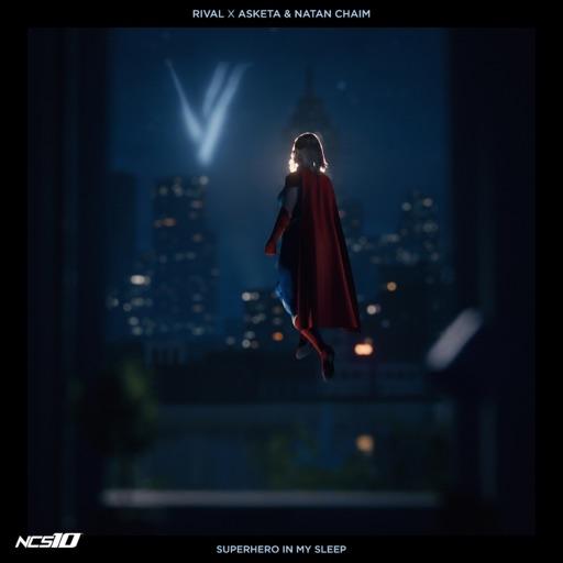 Superhero In My Sleep - Single by Asketa & Natan Chaim & Rival