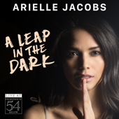 A Leap in the Dark: Live at Feinstein's / 54 Below