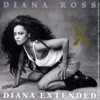 Diana Extended (The Remixes), Diana Ross