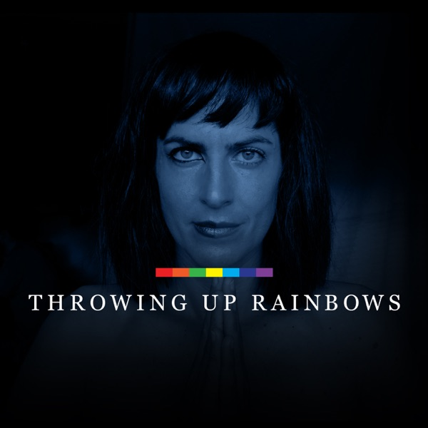 Throwing Up Rainbows