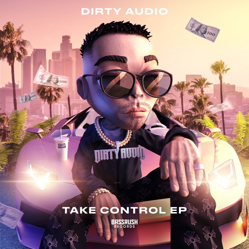Take Control EP by Dirty Audio