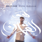 Huwa Alquran - Maher Zain - Maher Zain