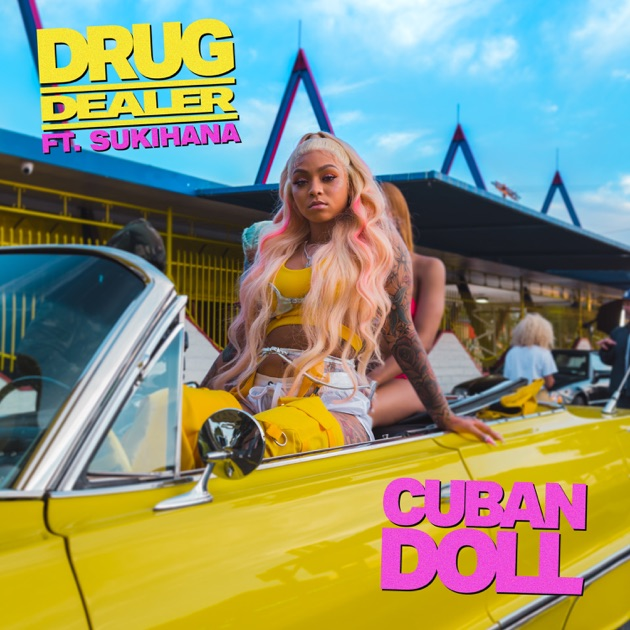 Cuban Doll – Drug Dealer (feat. Sukihana) – Single [iTunes Plus M4A] | iplusall.4fullz.com