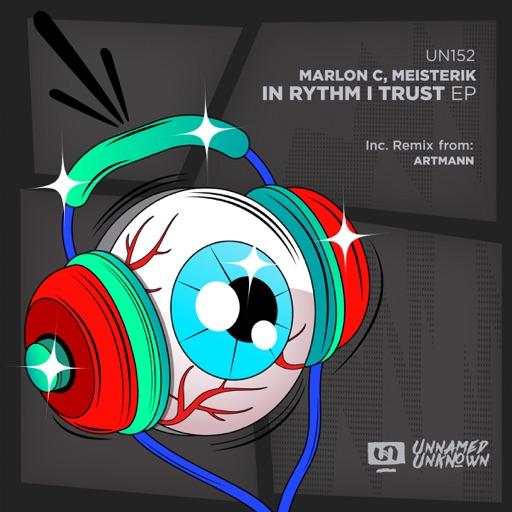In Rythm I Trust - EP by Marlon C. & Meisterik