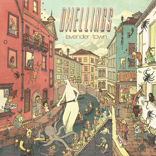 Dwellings – Lavender Town (2018)
