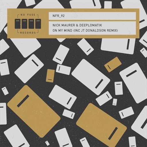 On My Mind - Single by Deeplomatik & Nick Maurer