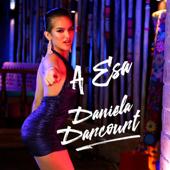 A Esa - Daniela Darcourt
