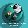 Bottles Up - Single, Big Ali, Busta Rhymes & R-Wan