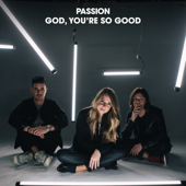 God, You're So Good (feat. Kristian Stanfill & Melodie Malone) [Radio Version]
