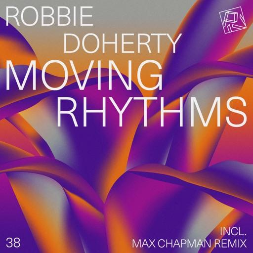 Moving Rhythms - EP by Robbie Doherty