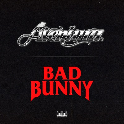 Aventura & Bad Bunny<