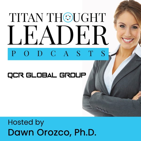 Titan Thought Leader Podcast
