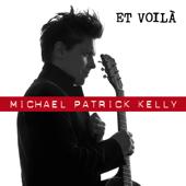 Et voilà  Single Version  Michael Patrick Kelly