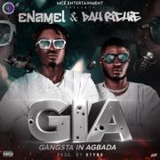 Gangsta In Agbada (G.I.A) - Enamel & Dah Richie