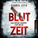Doris Litz - Blutzeit - Das Böse wartet auf dich! (Ungekürzt)