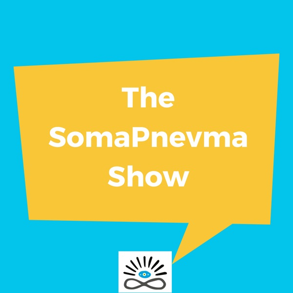 The SomaPnevma Podcast