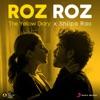 Roz Roz Single