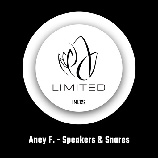 Speakers & Snares - Single by Aney F