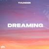 Thunder - Dreaming Grafik