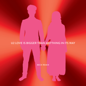 Love Is Bigger Than Anything In Its Way (Beck Remix)