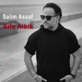 Kifo Albik - Salim Assaf