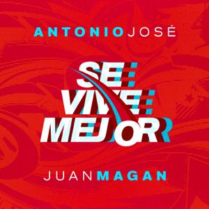 descargar bajar mp3 Se Vive Mejor Antonio José & Juan Magan