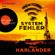 Wolf Harlander - Systemfehler (Gekürzt)