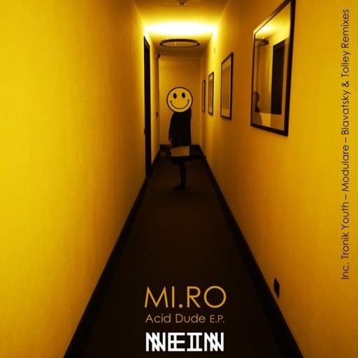 Acid Dude by Miro