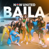 Now United - Baila artwork
