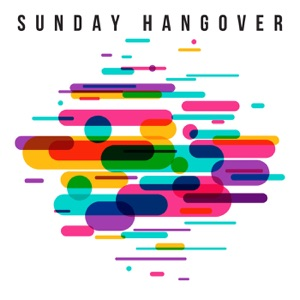 Sunday Hangover