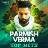 Parmish Verma  Top Hits   songs