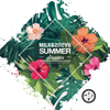 Milk & Sugar Summer Sessions 2018 - Various Artists