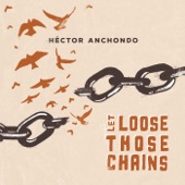 Let Loose Those Chains