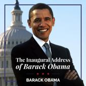 The Inaugural Address of Barack Obama (Original Recording)