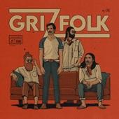 Grizfolk - Fumes