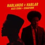 Alex Cuba - Hablando X Hablar