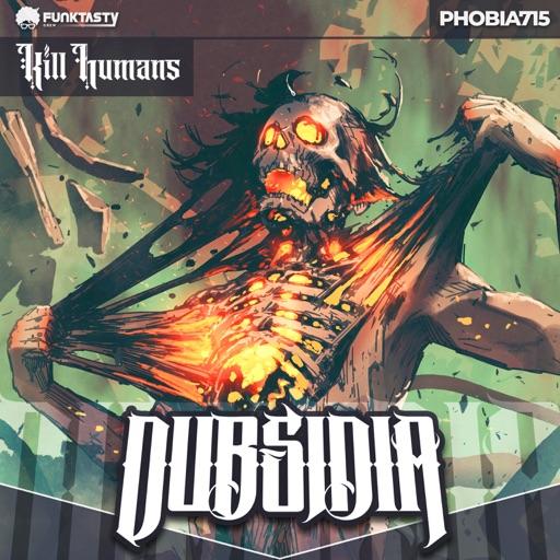 Phobia715 - Single by Dubsidia