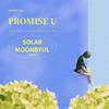 Solar & Moon Byul - Promise U  arte
