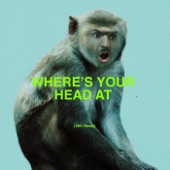 Basement Jaxx - Where's Your Head At (1991 Remix)
