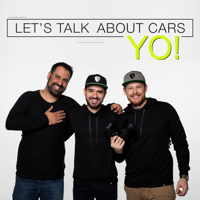 Podcast cover art for Lets Talk About Cars YO!