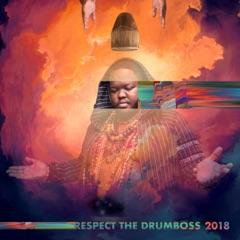 Respect the Drumboss 2018